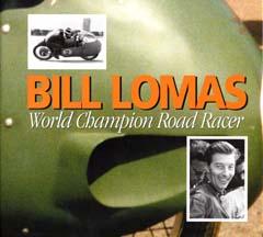 Bill Lomas World Champion Road Racer