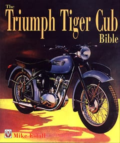 Triumph Tiger Cub Bible