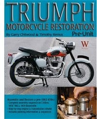 Triumph Motorcycle Restoration, Pre-Unit, by Garry Chitwood and Timothy Remus